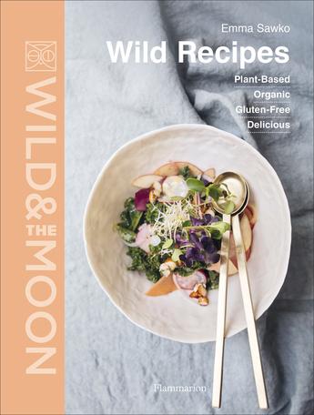 Wild & the moon – Wild recipes