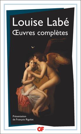 Œuvres complètes : Sonnets-élégies, débat de folie et d'amour
