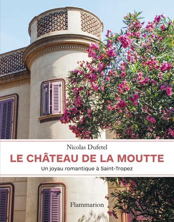 Le château de La Moutte