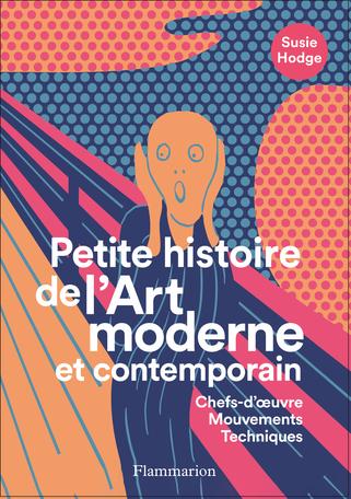 Petite histoire de l'Art moderne et contemporain