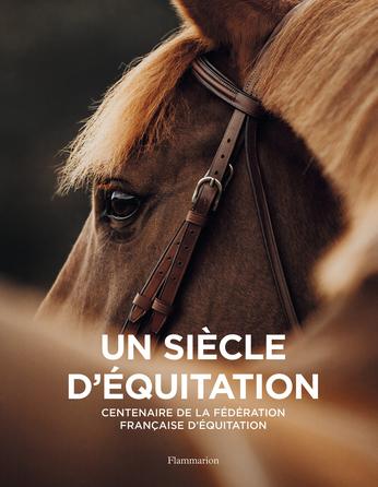 Un siècle d'équitation