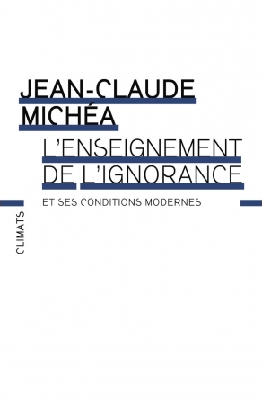 L'Enseignement de l'ignorance et ses conditions modernes