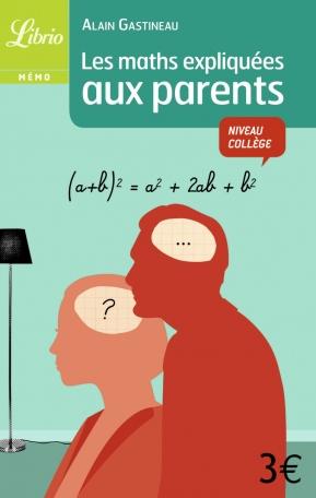 Les maths expliquées aux parents