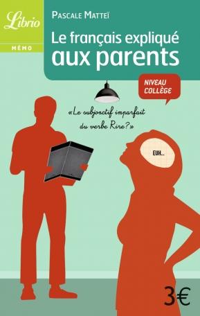 Le français expliqué aux parents