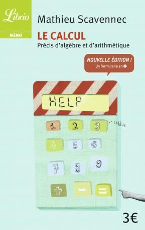 Le Calcul - précis d'algèbre et d'arithmétique