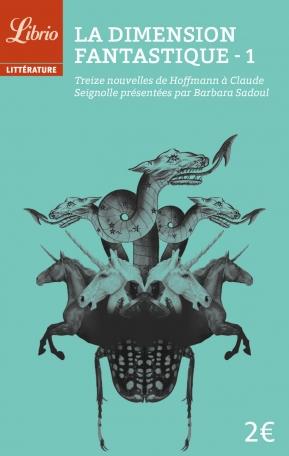 La Dimension fantastique  Tome 1 - Treize nouvelles de Hoffmann à Claude Seignolle 2