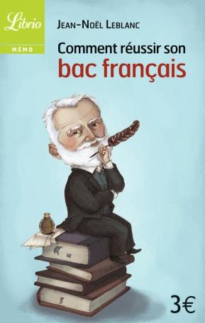Comment réussir son bac français ?
