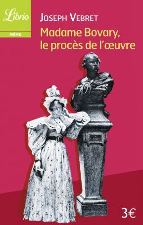 Madame Bovary, le procès de l'œuvre