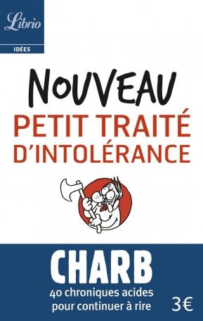 Nouveau petit traité d'intolérance