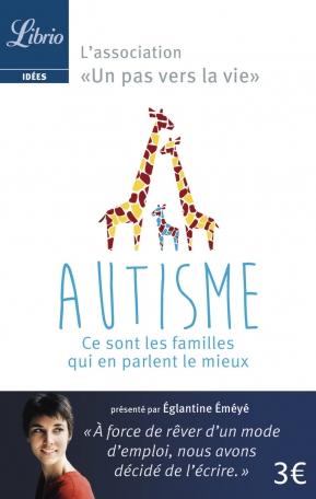 Autisme : ce sont les familles qui e parlent le mieux