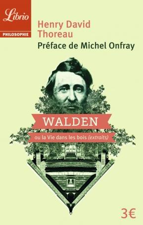 Walden ou La vie dans les bois