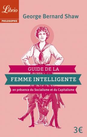 Guide de la Femme Intelligente en présence du Socialisme et du Capitalisme