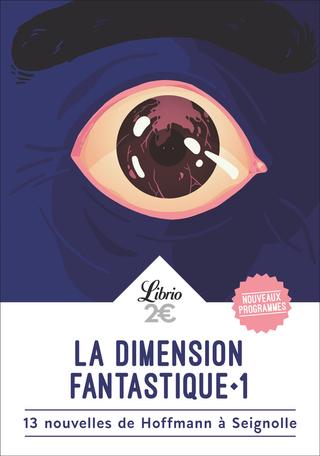 La Dimension fantastique Tome 1 - 13 nouvelles de Hoffmann à Seignolle 2