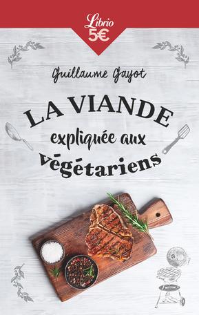 La Viande expliquée aux végétariens