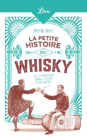 La Petite Histoire du whisky