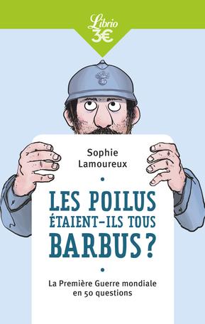 Les Poilus étaient-ils tous barbus?