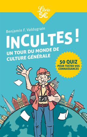 Incultes!