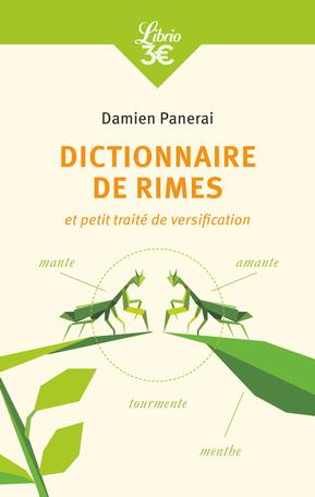 Dictionnaire de rimes et petit traité de versification