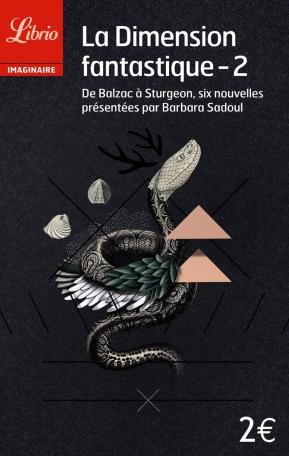 La Dimension fantastique  Tome 2 - De Balzac a Sturgeon, 6 nouvelles 2