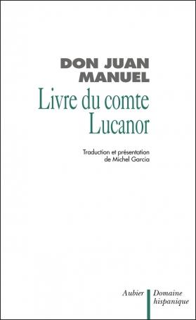 Le  Livre du Comte Lucanor