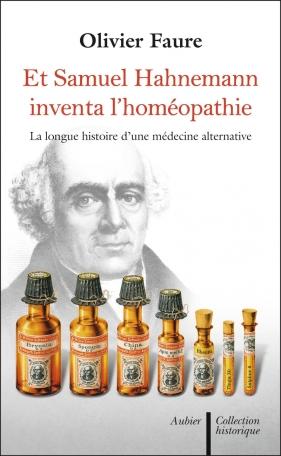 Et Samuel Hahnemann inventa l'homéopathie...