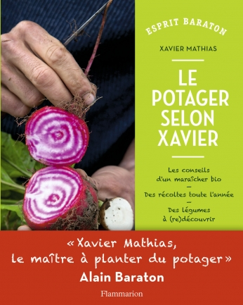 Le temps du potager de xavier mathias editions flammarion for Le jardin hors du temps