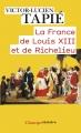 La France de Louis XIII et de Richelieu
