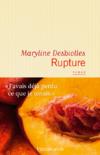Rupture - Maryline Desbiolles
