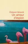 Un Amour d'espion _ Clément Bénech
